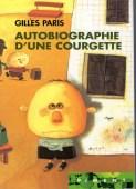 Autobiographie d'une courgette