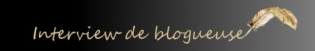 interview blogueuse