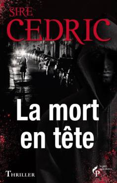 La-Mort-en-Tete-de-Sire-Cedric
