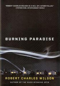 Robert-Charles Wilson - Burning paradise