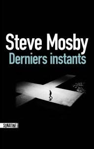 Steve Mosby - Derniers instants