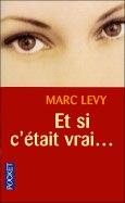 Couverture_Et_Si_C_Etait_Vrais_Marc_Levy1