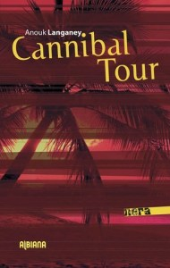 Cannibal Tour Anouk Langaney