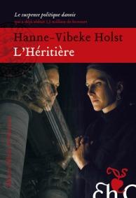 Hanne Vibeke Holst - L'héritière
