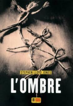 Stephen Lloyd Jones - L'ombre