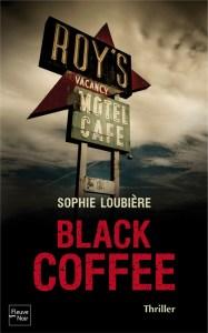 Black coffee - Sophie loubière