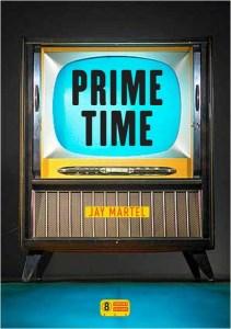 Jay Martel Prime Time