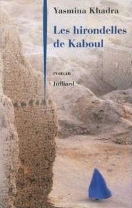 Les hirondelles de Kaboul Yasmina Khadra