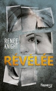 Révélée - Renee Knight