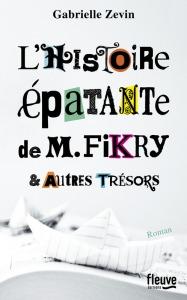 L'Histoire épatante de M. Fikry et autres trésors Gabrielle Zevin