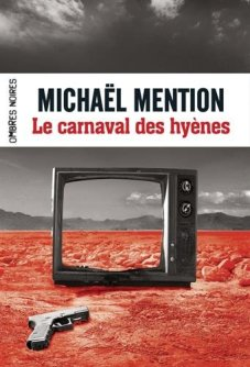 Le carnaval des hyènes Michael Mention