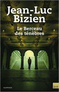 Jean-Luc Bizien - Le berceau des ténèbres