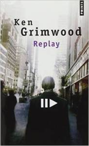 Ken Grimwood replay poche
