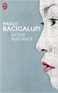 La fille automate Paolo Bacigalupi