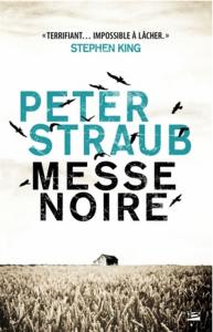 Peter Straub - Messe noire