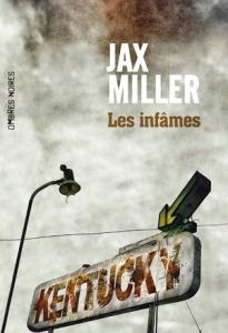 Jax Miller - Les infames
