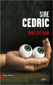 Sire Cédric - Avec tes yeux