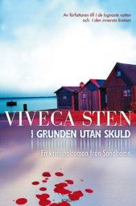 i grunden utan skuld - Viveca Sten