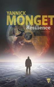 Yannick Monget - Résilience - La Martinière