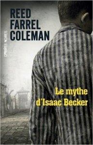 Reed Farrel Coleman - Le mythe d'Isaac Becker