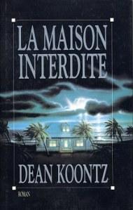 Dean Koontz - La maison interdite
