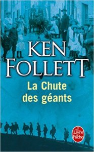 Ken Follett - La chute des géants
