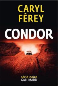 Caryl Férey - Condor