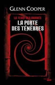 Glenn Cooper - La porte des ténèbres