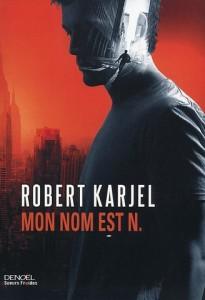 Mon nom est N. Robert Karjel
