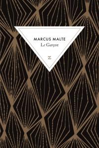 Marcus Malte - Le garçon
