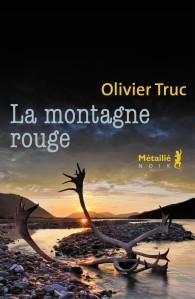Olivier Truc - La montagne rouge