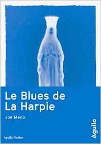 joe-meno-le-blues-de-la-harpie