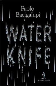 paolo-bacigalupi-water-knife