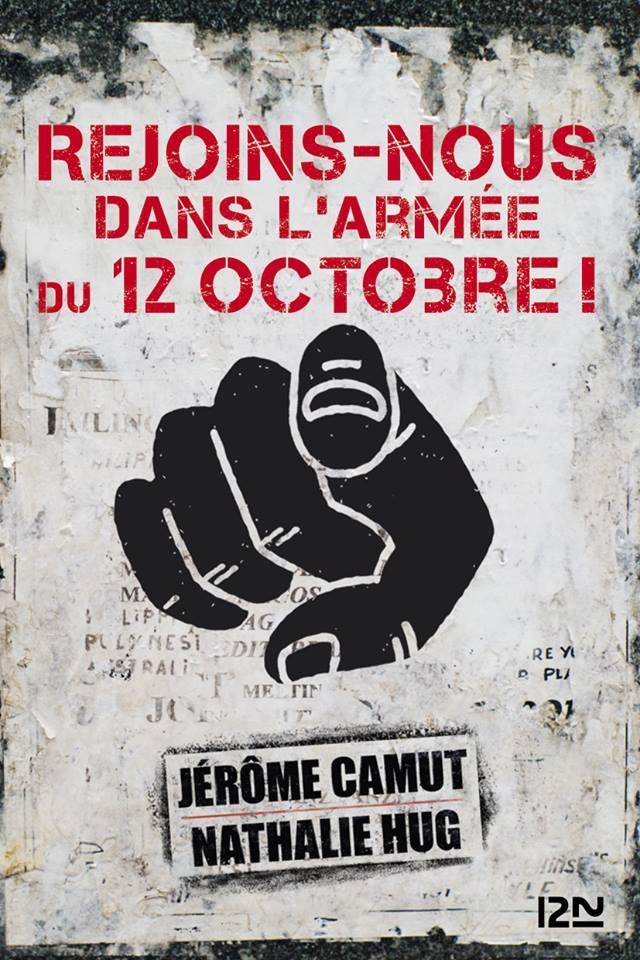 Rejoins-nous dans l'Armée du 12 Octobre ! (2017) - Jérôme Camut